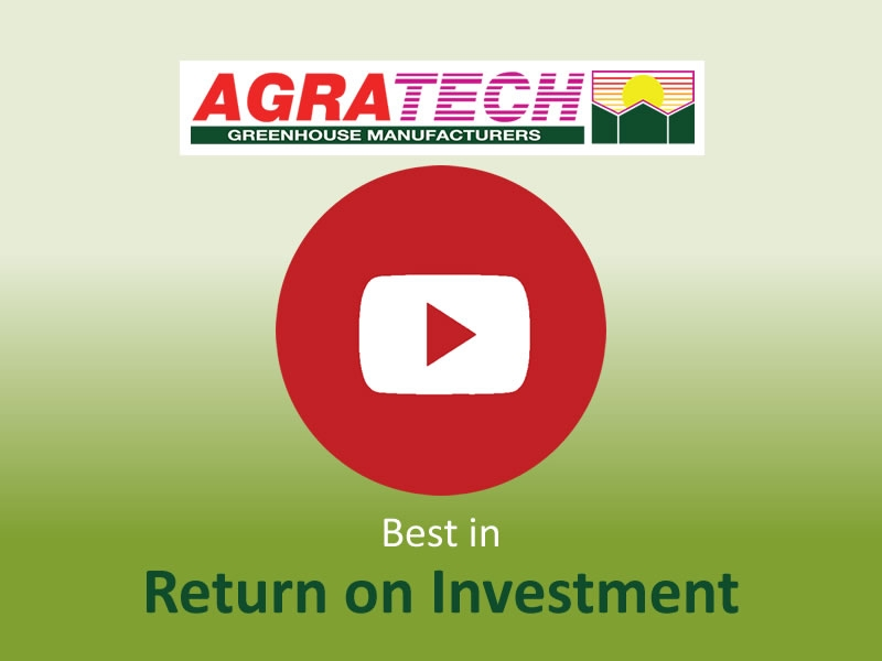 Best in Return on Investment | Commercial Greenhouse Manufacturer